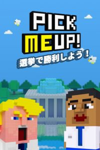 Pick Me Up!-目指せ!大統領-画面サンプル_1